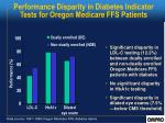 performance disparity in diabetes indicator tests for oregon medicare ffs patients