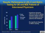 results performance in ldl c and hba1c testing for de and nde patients of interviewed physicians