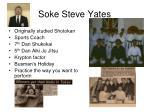 soke steve yates