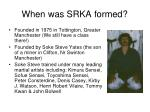when was srka formed