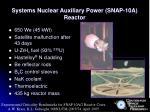 systems nuclear auxiliary power snap 10a reactor