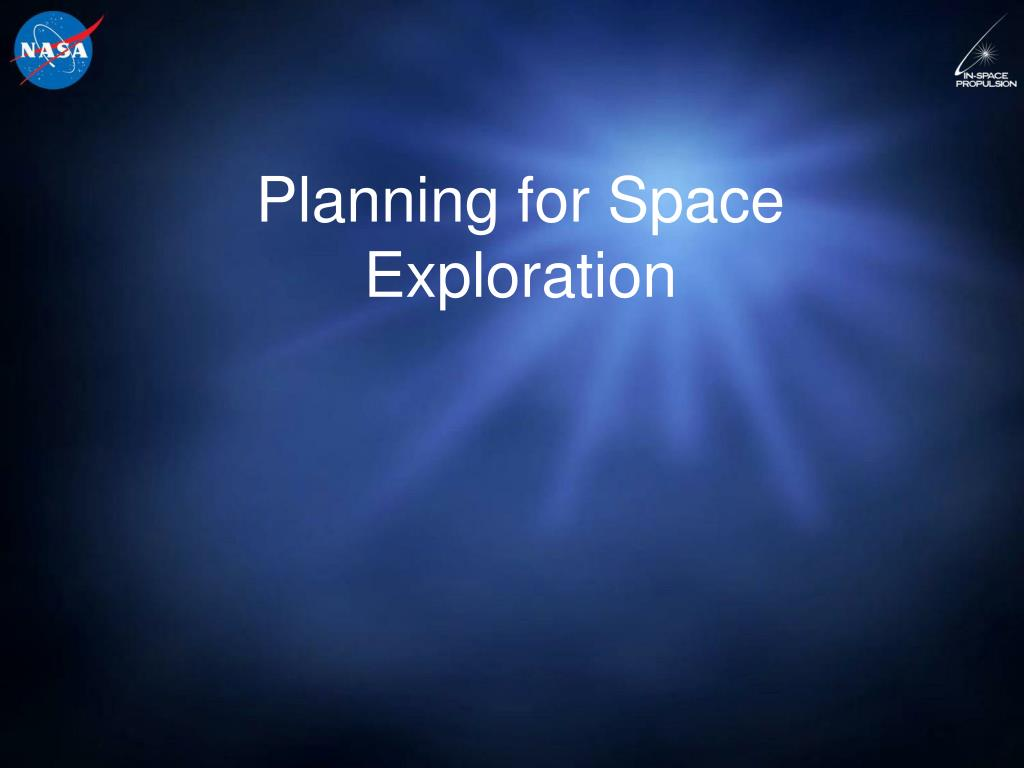 planning for space exploration l.