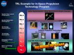trl example for in space propulsion technology program