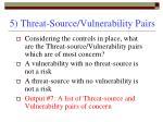 5 threat source vulnerability pairs