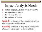 impact analysis needs