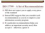 iso 17799 a set of recommendations