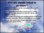 why are clouds linked to aerosols
