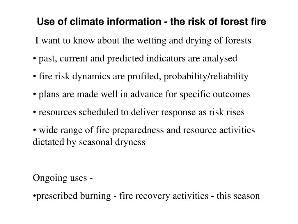 Use of climate information - the risk of forest fire