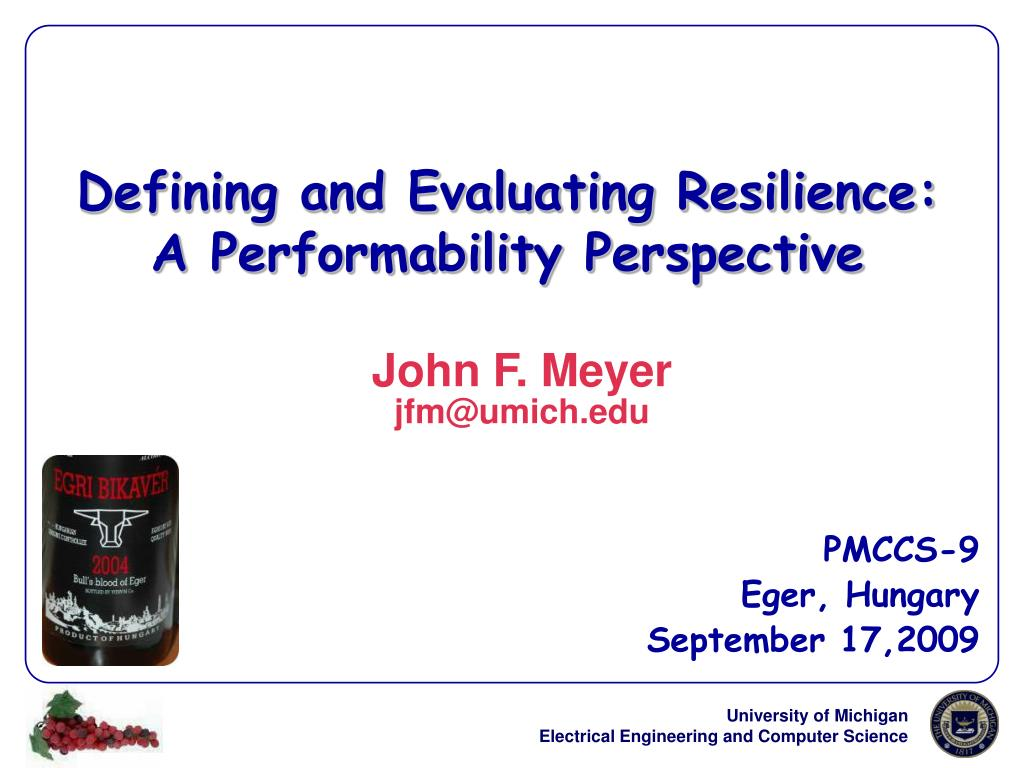 defining and evaluating resilience a performability perspective l.