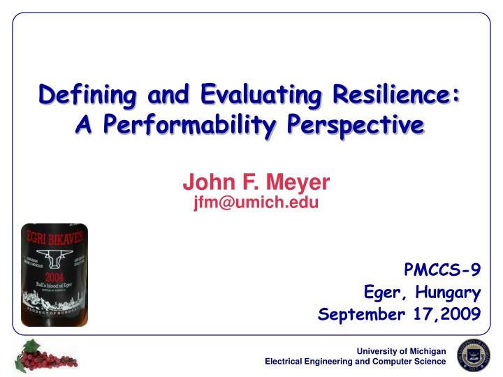 defining and evaluating resilience a performability perspective n.