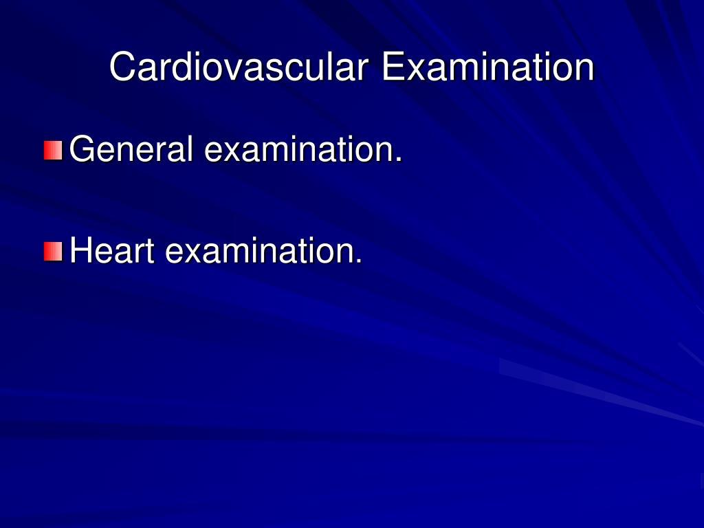 Cardiovascular Examination