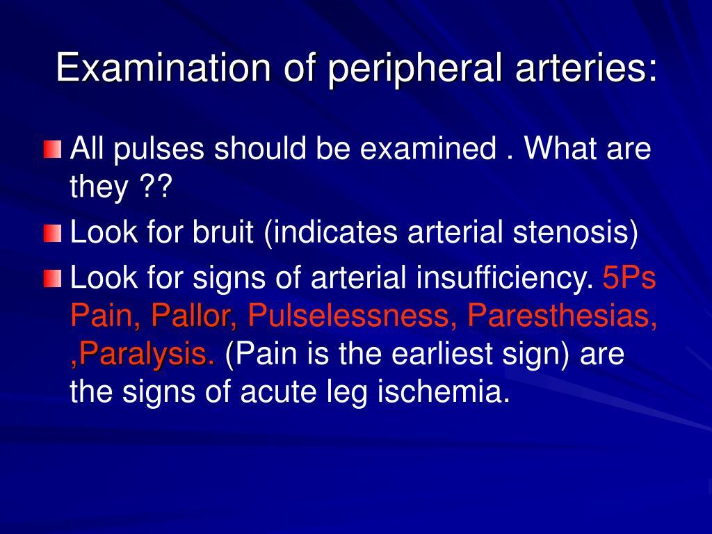 Examination of peripheral arteries: