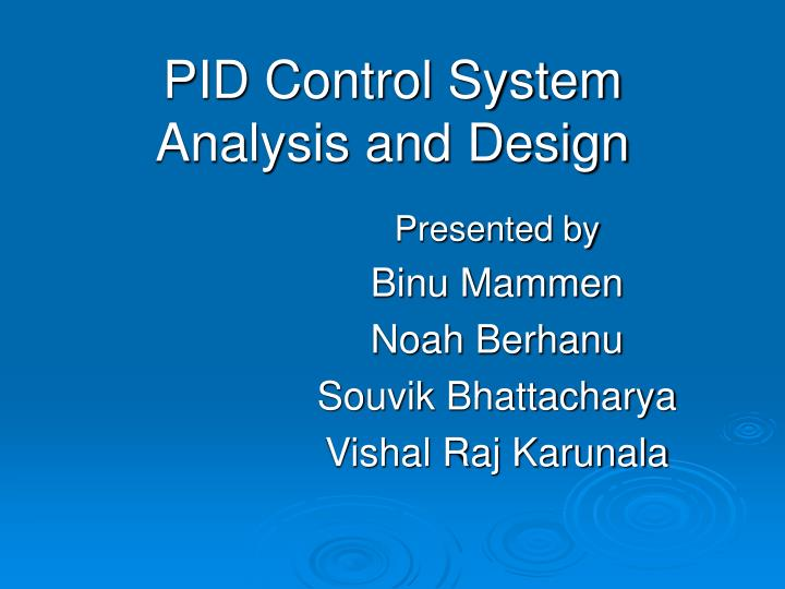pid control system analysis and design n.