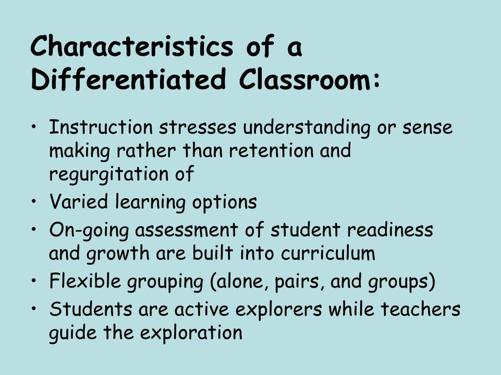 Characteristics of a Differentiated Classroom: