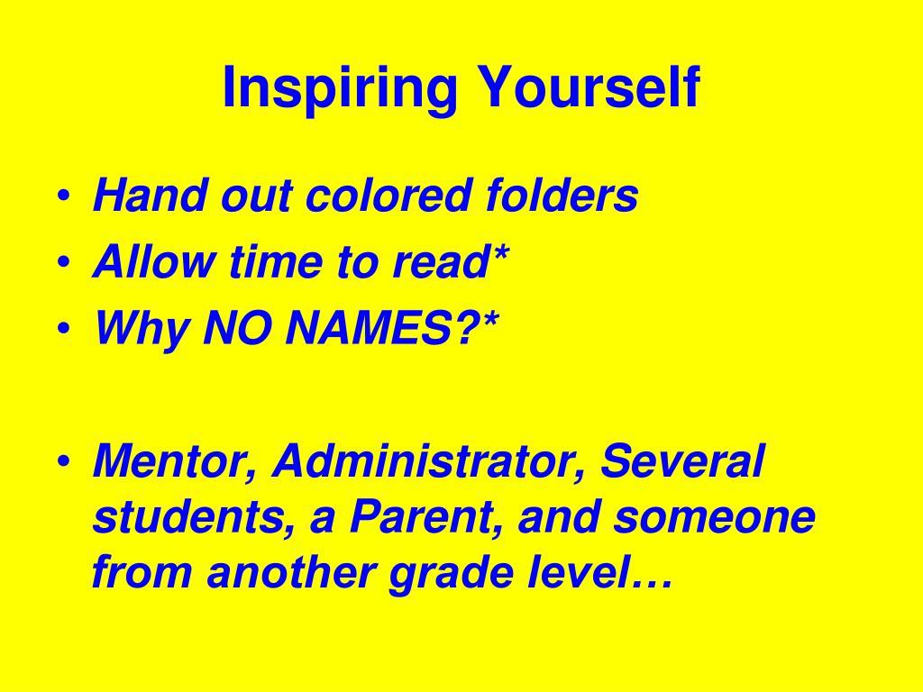 Inspiring Yourself