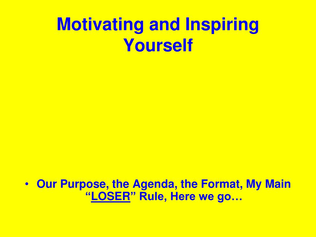 Motivating and Inspiring Yourself