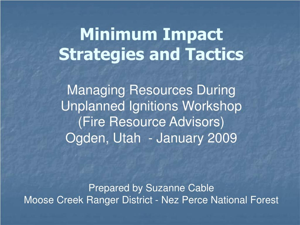 minimum impact strategies and tactics l.