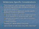 wilderness specific considerations