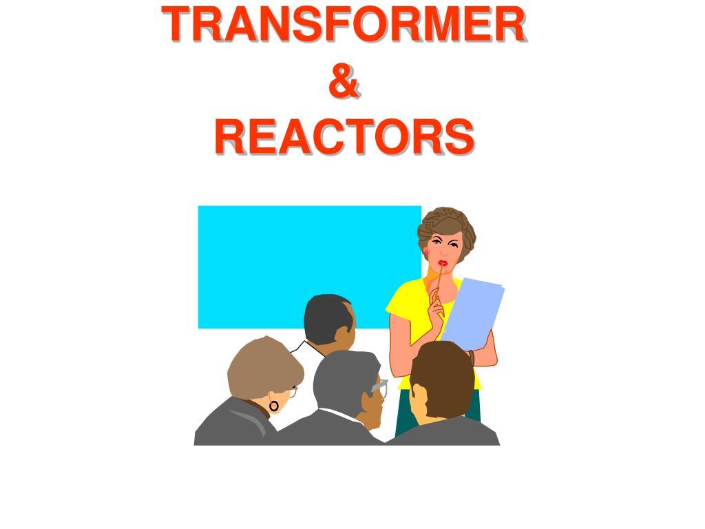 transformer reactors l.