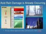 acid rain damage is already occurring