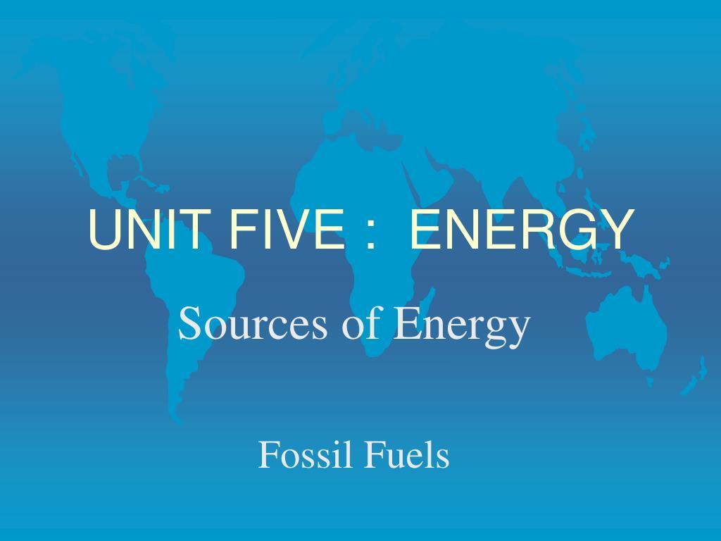 unit five energy l.