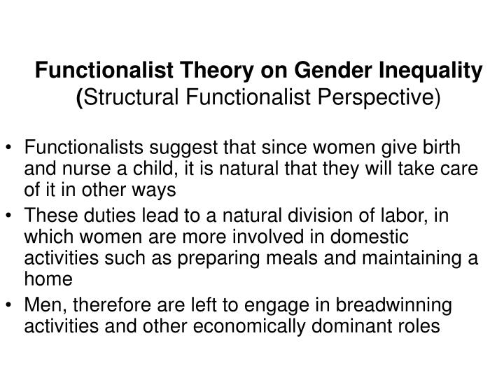 Functionalist approach to gender inequality