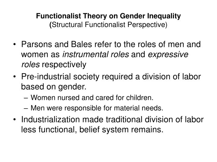 functionalism and inequality Gender inequality from a socological point of view print reference this  functionalist see each aspect of society as interdependent and contributes to society's.