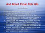 and about those fish kills speculation