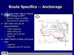 route specifics anchorage