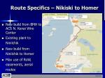 route specifics nikiski to homer