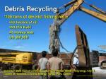 debris recycling