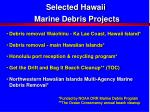 selected hawaii marine debris projects
