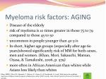 myeloma risk factors aging