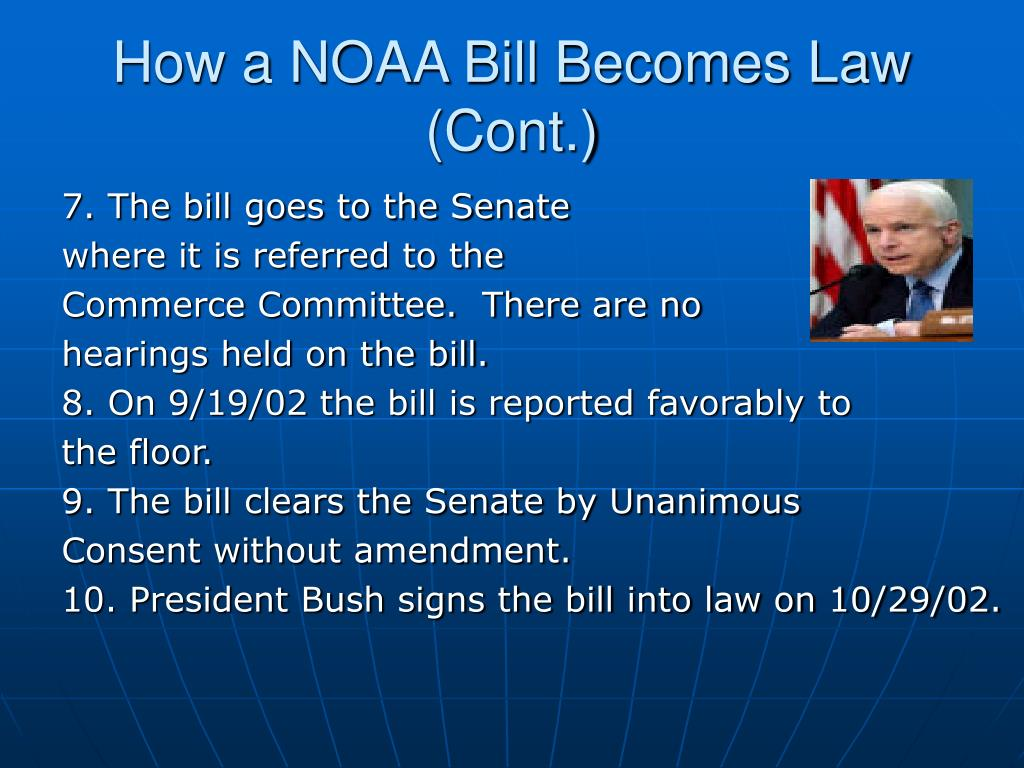 How a NOAA Bill Becomes Law (Cont.)