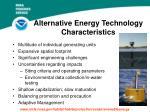 alternative energy technology characteristics