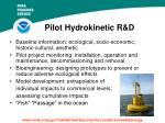 pilot hydrokinetic r d