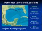 workshop dates and locations