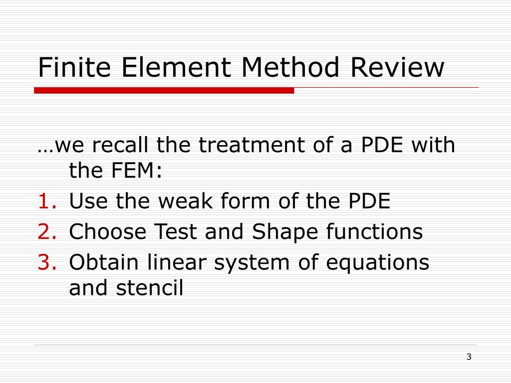 Ppt efficient finite element method implementation for Finite element methode