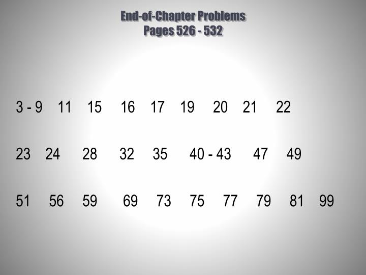 End of chapter problems pages 526 532