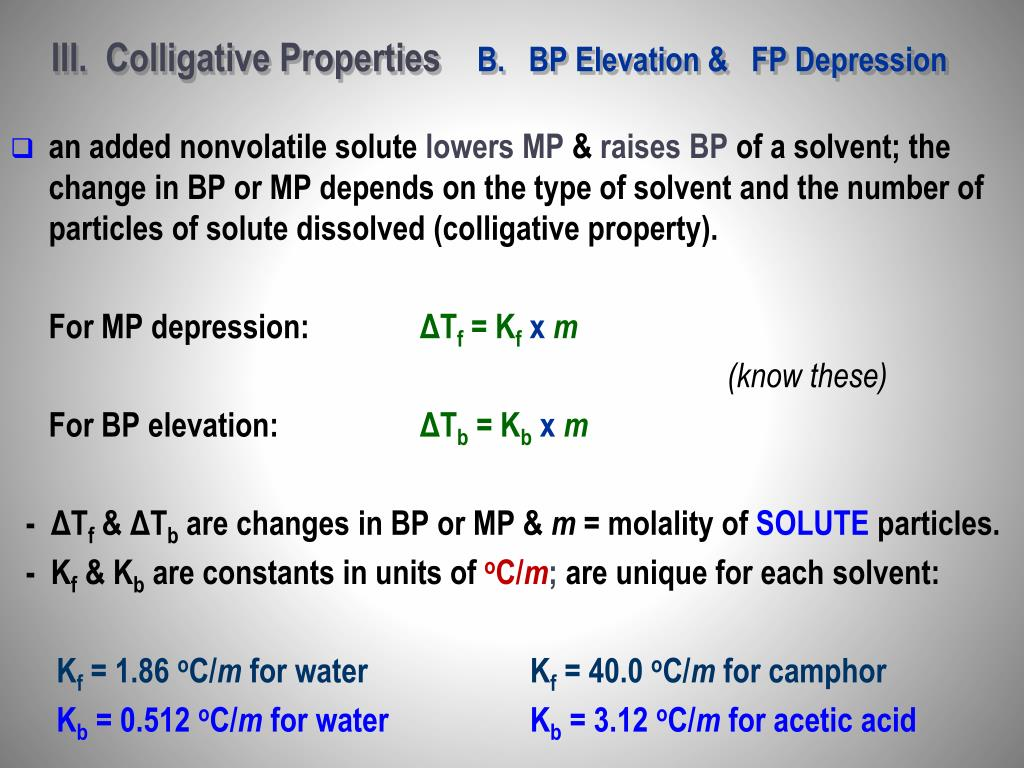III.  Colligative Properties
