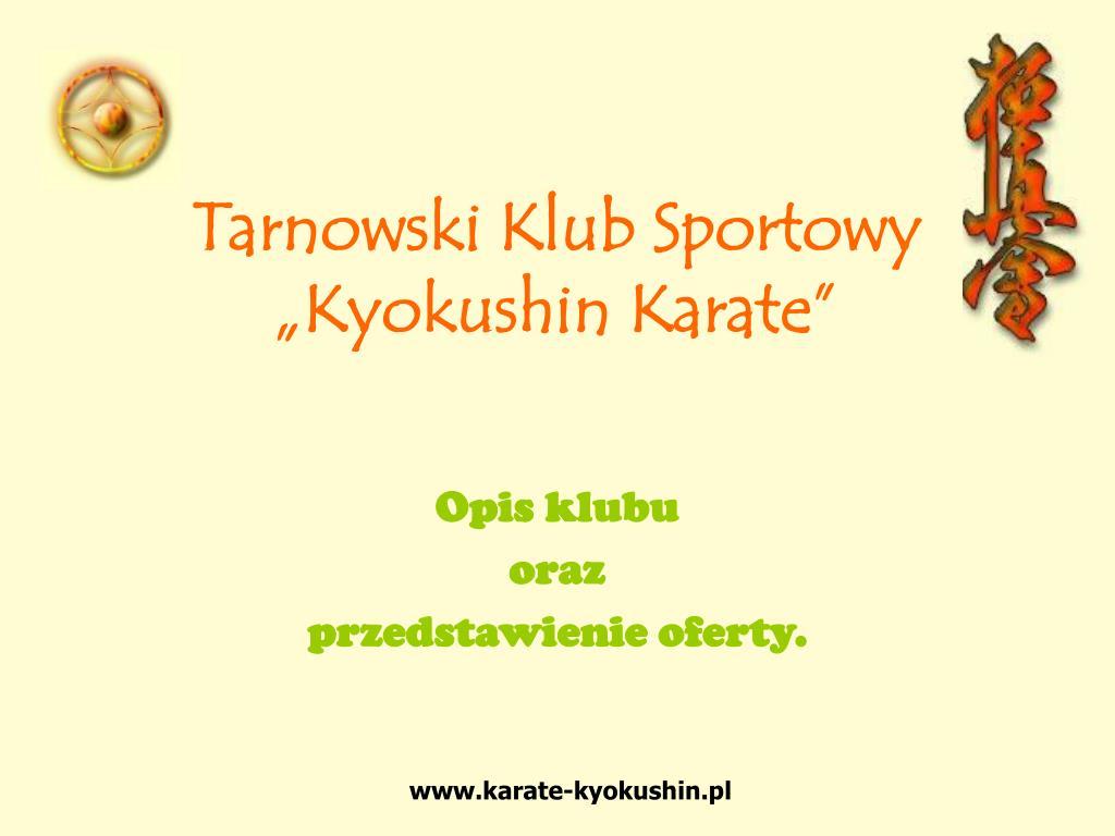 tarnowski klub sportowy kyokushin karate l.