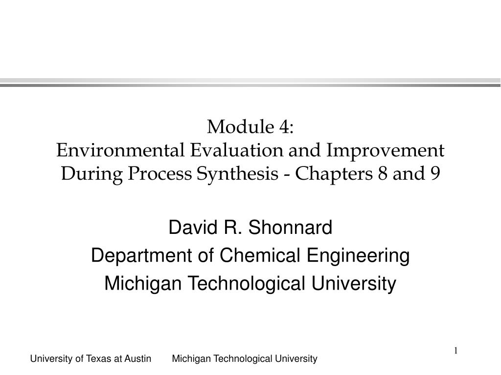 module 4 environmental evaluation and improvement during process synthesis chapters 8 and 9 l.
