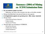 summary 2004 of mining on icdm submission data