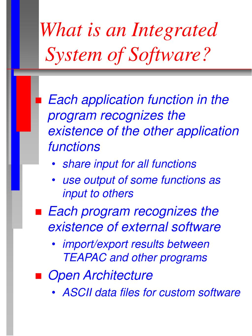 What is an Integrated System of Software?