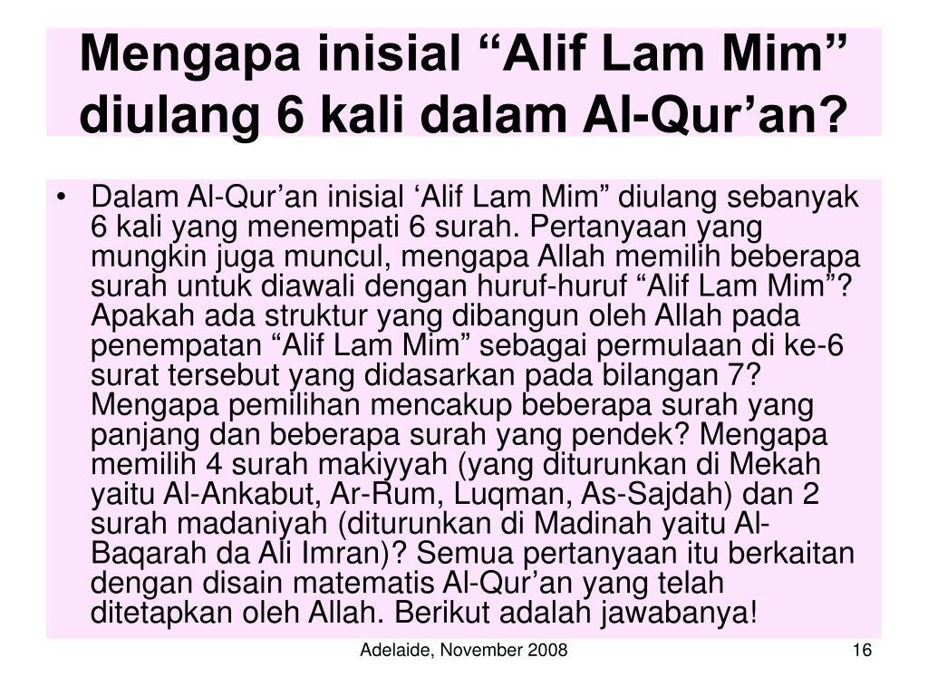 """Mengapa inisial """"Alif Lam Mim"""" diulang 6 kali dalam Al-Qur'an?"""