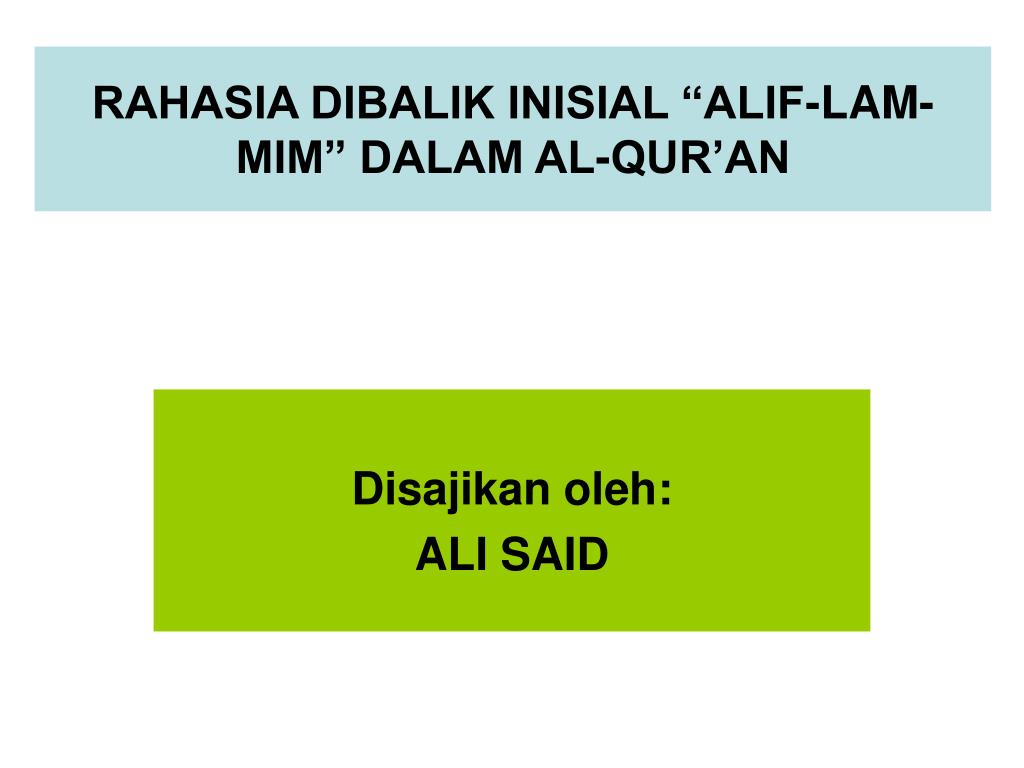 """RAHASIA DIBALIK INISIAL """"ALIF-LAM-MIM"""" DALAM AL-QUR'AN"""