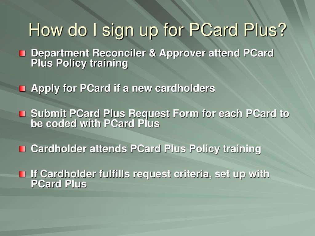 How do I sign up for PCard Plus?