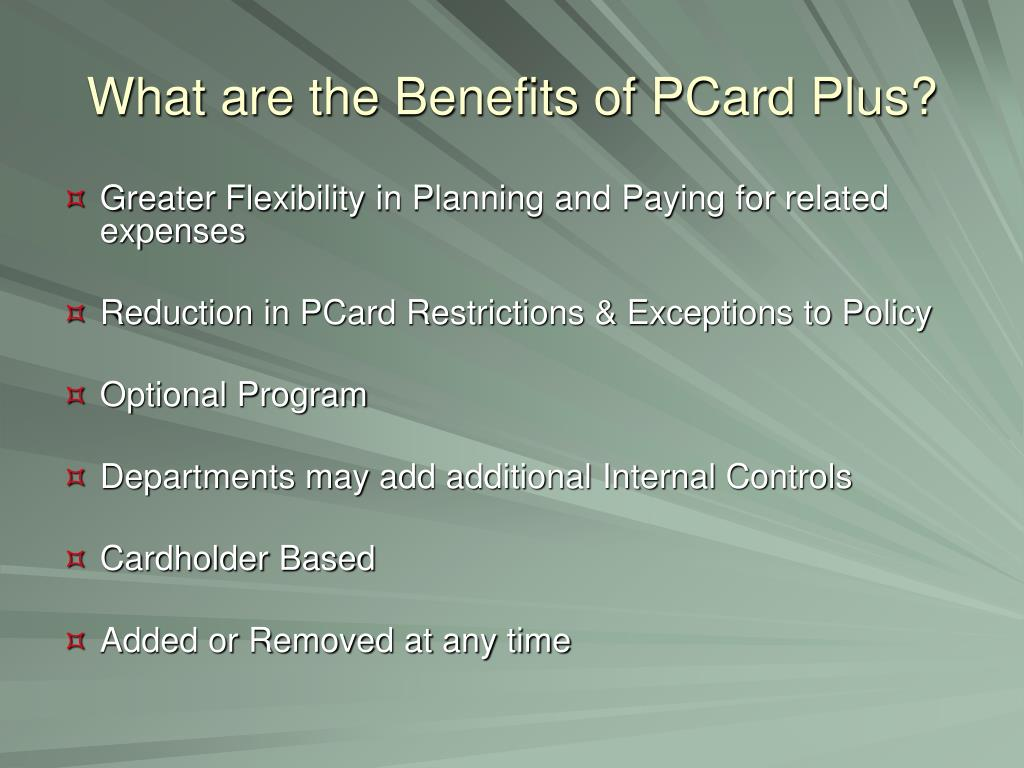 What are the Benefits of PCard Plus?