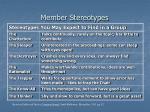 member stereotypes