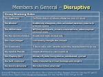 members in general disruptive